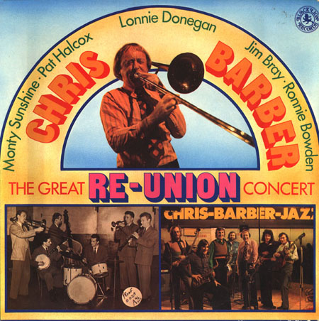 Albumcover Chris Barber - Re-Union - The Great Re-Union Concert (DLP)