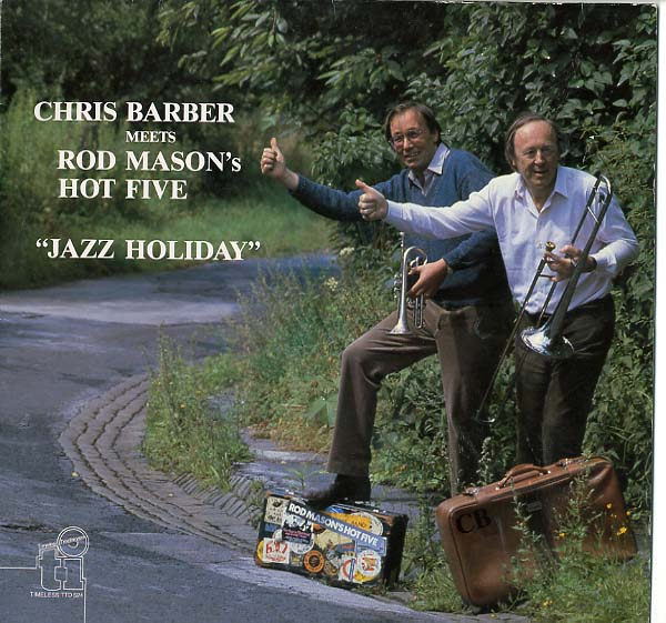 Albumcover Chris Barber - Chris Barber Meets Rod Masons´s Five - Jazz Holiday