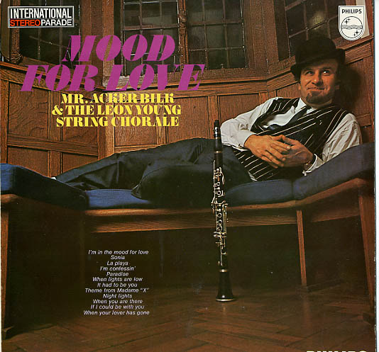 Albumcover Mr. Acker Bilk - Mood For Love - With The Leon Young trung Chorale