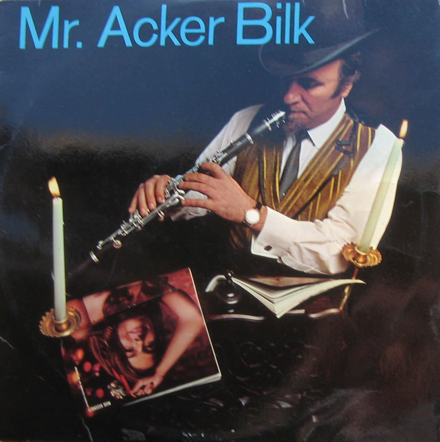 Acker Bilk - With Love From Mr. Acker Bilk Above The Stars