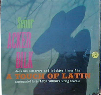 Albumcover Mr. Acker Bilk - A Touch Of Latin <br> with the Leon Young String Chorale