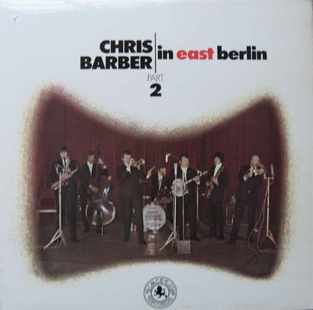 Albumcover Chris Barber - Chris Barber in  East Berlin 2