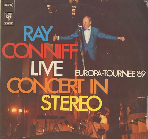 Albumcover Ray Conniff - Live Concert in Stereo - Europa-Tournee 69 (DLP)