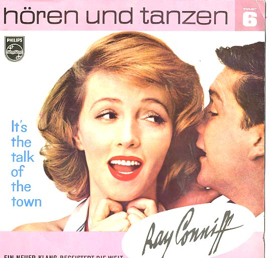 Albumcover Ray Conniff - It´s The Talk Of the Town - The Ray Conniff Singers<br>Hören und Tenzen Folge 6