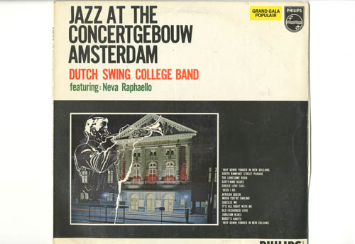 Albumcover Dutch Swing College Band - Jazz At The Concertgebouw Amsterdam, featuring Neva Raphaello (zang)