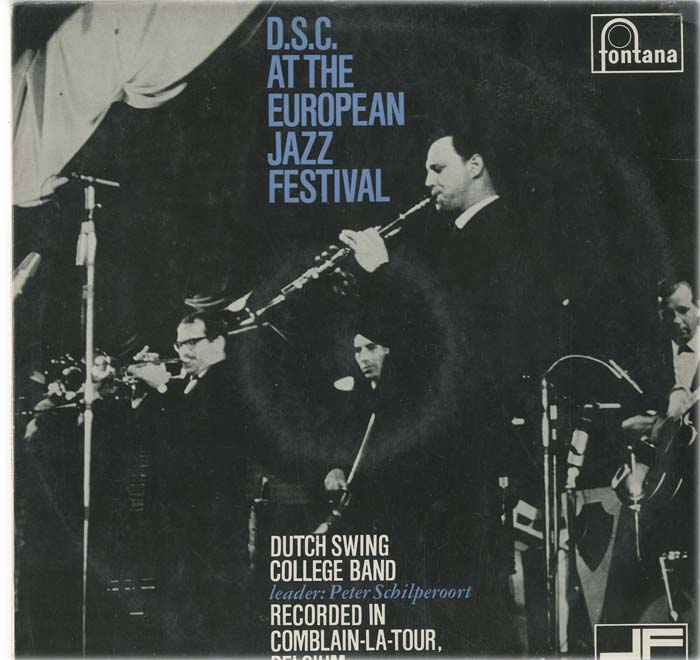 Albumcover Dutch Swing College Band - D.S.C. At The European Jazz Festival