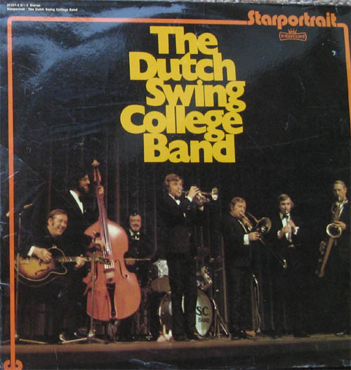 Albumcover Dutch Swing College Band - The Dutch Swing College Band Starportrait (DLP)