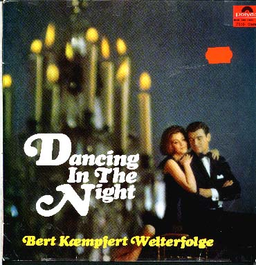 Albumcover Bert Kaempfert - Dancing In the Night - Bert Kaempfert Welterfolge
