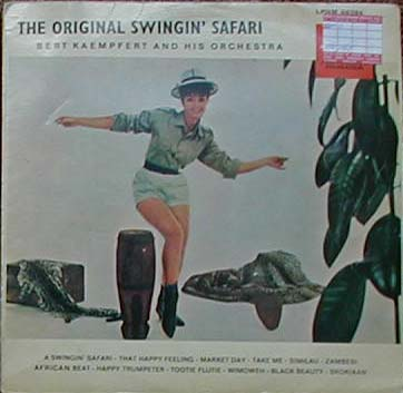 Albumcover Bert Kaempfert - A Swingin´ Safari (The Original Swingin Safari)