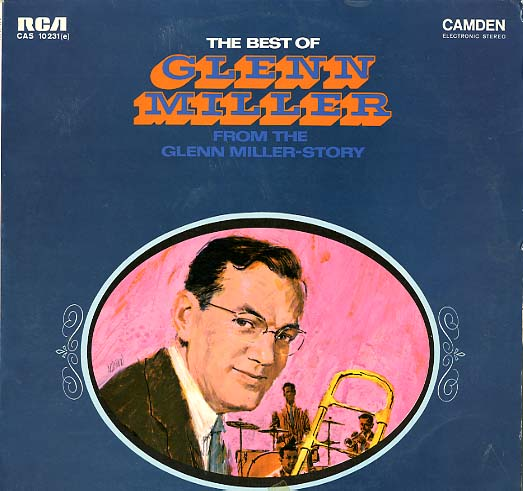 Albumcover Glenn Miller & His Orchestra - The Best Of Glenn Miller