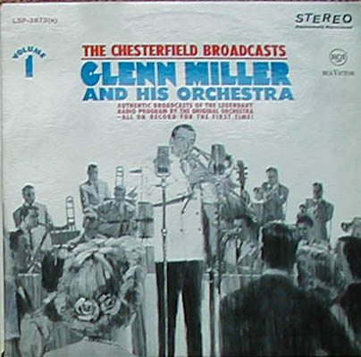 Albumcover Glenn Miller & His Orchestra - The Chesterfield Broadcasts Volume 1