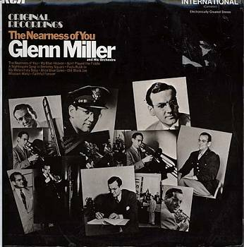 Albumcover Glenn Miller & His Orchestra - The Nearness of You - Original Recordings