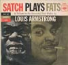 Cover: Louis Armstrong - Satch Plays Fats - A Tribute to the Immortal Fats Waller