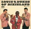 Cover: Louis Armstrong - Louis Armstrong / Louis & Dukes Of Dixieland