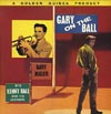 Cover: Kenny Ball and his Jazzmen - Gary On the Ball - With Gary Miller