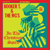 Cover: Booker T. & The MG´s - In The Christmas Spirit
