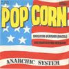 Cover: Anarchic System - Anarchic System / Pop Corn:  Original-Version (vocal) / Instrumental-Version