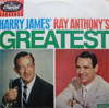 Cover: Various Instrumental Artists - Harry James´ Greatest / Ray Anthony´s Greatest