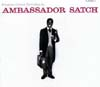 Cover: Louis Armstrong - Ambassador Satch - Louis Armstring and His All-Stars