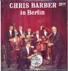 Cover: Chris Barber - Chris Barber in Berlin