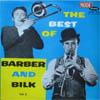 Cover: Barber & Bilk - Barber & Bilk / The Best of Barber and Bilk  Vol. 2