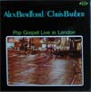 Cover: Chris Barber - Pop Gospel Live In London -. Chris Barber / Alex Bradford
