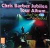 Cover: Chris Barber - Jubilee Tour - The Chris Barber Jubilee Tour Album with Ray Nance and Alex Bradford (DLP)