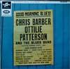 Cover: Chris Barber - Chris Barber / Good Morning Blues