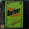 Cover: Chris Barber - Chris Barber / Chris Barber in Hamburg
