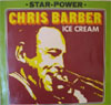 Cover: Chris Barber - Ice Cream (Star-Power)