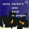 Cover: Chris Barber - Chris Barber´s Jazzband in Prague