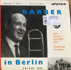 Cover: Chris Barber - Barber in Berlin Volume One (EP)