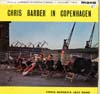 Cover: Chris Barber - Chris Barber In Copenhagen - Chris Barber International Vol. Two