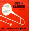 Cover: Chris Barber - Jazz Sacred and Secular (25 cm)