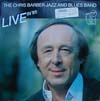 Cover: Chris Barber - Live in �85 - The Chris Barber Jazz And Blues Band