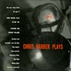 Cover: Chris Barber - Chris Barber Plays  Vol. 1
