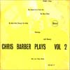 Cover: Chris Barber - Chris Barber Plays  Vol. 2