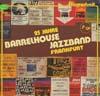 Cover: Barrelhouse Jazzband - Barrelhouse Jazzband / Starportrait - 25 Jahre Barrelhouse Jazzband Frankfurt (DLP)