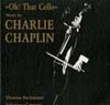 Cover: Chaplin, Charly - Oh That Cello - Mucsic by Charlie Chaplin