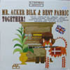 Cover: Mr. Acker Bilk & Bent Fabric - Mr. Acker Bilk & Bent Fabric / Cocktails For Two (Atco)
