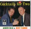 Cover: Mr. Acker Bilk & Bent Fabric - Mr. Acker Bilk & Bent Fabric / Cocktails For Two (UK)