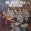 Cover: Mr. Acker Bilk - Mr. Acker Bilk / Mr. Acker Bilk in Leipzig