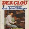 Cover: Gottfried Böttger - Gottfried Böttger / Der Clou  (The Entertainer) / Wettbüro-Stomp