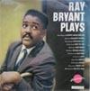 Cover: Ray Bryant - Ray Bryant / Ray Bryant Play
