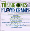 Cover: Floyd Cramer - Only The Big Ones