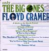 Cover: Floyd Cramer - Floyd Cramer / Only The Big Ones