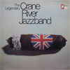 Cover: Crane River Jazzband - The Legendary Crane River Jazzband