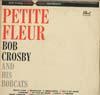Cover: Bob Crosby - Bob Crosby / Petite Fleur