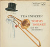 Cover: The Tommy Dorsey Orchestra - The Tommy Dorsey Orchestra / Yes Indeed