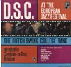 Cover: Dutch Swing College Band - At The European Jazz Festival